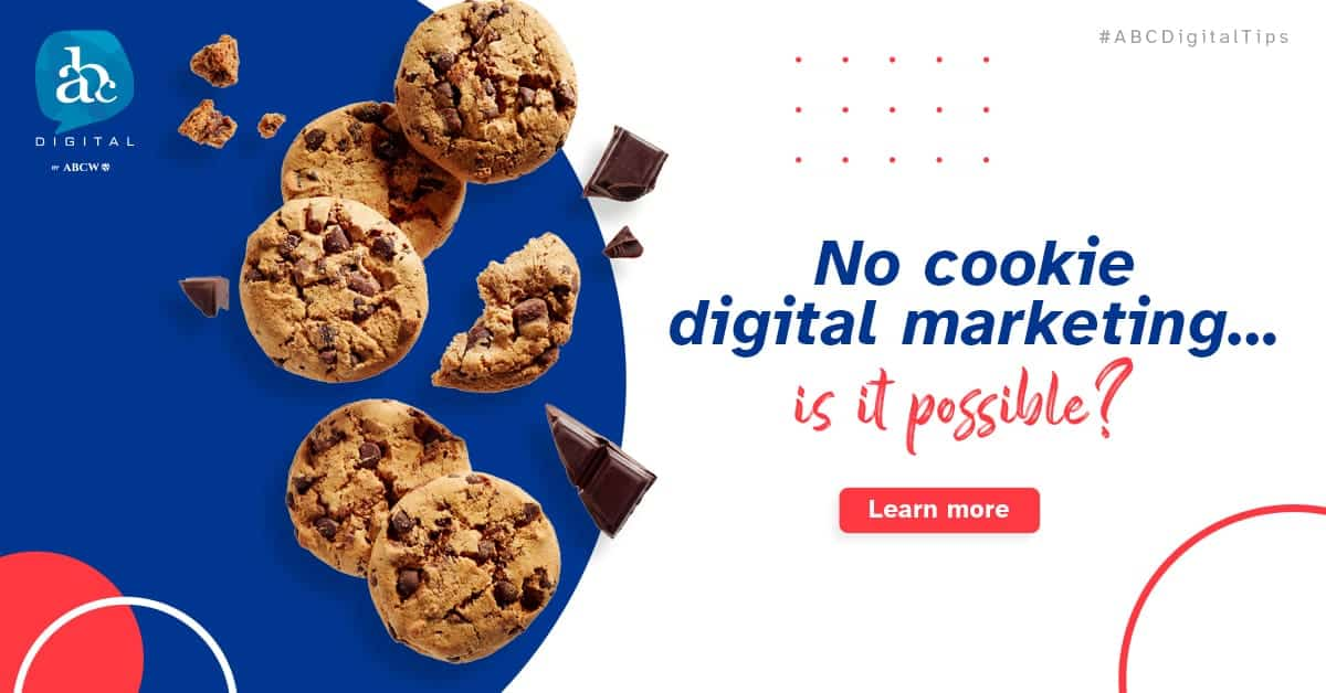 Say goodbye to Cookies forever! | Digital Marketing